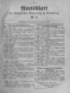 Amtsblatt der Königlichen Preussischen Regierung zu Bromberg. 1889.04.12 No.15