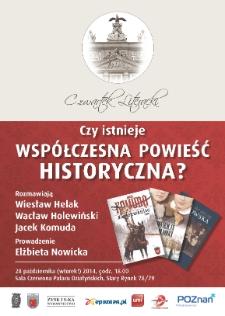 Współczesna polska powieść historyczna. Rozmawiają: Wacław Holewiński, Wiesław Helak, Jacek Komuda
