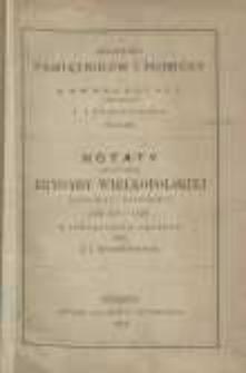 Notaty generała Brygady Wielkopolskiéj kawalerji narodowej z lat 1775-1778 z rękopismów spisane przez J.I. Kraszewskiego