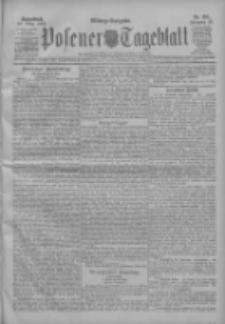 Posener Tageblatt 1909.03.20 Jg.48 Nr134