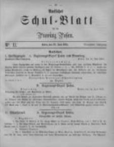 Amtliches Schul-Blatt für die Provinz Posen 1881.06.28 Jg.14 Nr11