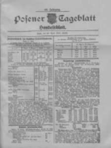Posener Tageblatt. Handelsblatt 1909.04.22 Jg.48