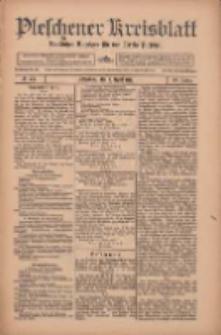 Pleschener Kreisblatt: Amtlicher Anzeiger für den Kreis Pleschen 1912.04.03 Jg.60 Nr27