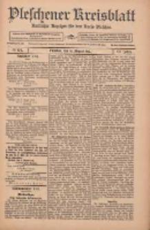 Pleschener Kreisblatt: Amtlicher Anzeiger für den Kreis Pleschen 1912.08.10 Jg.60 Nr64