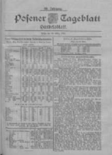 Posener Tageblatt. Handelsblatt 1900.03.20 Jg.39