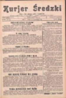 Kurjer Średzki: niezależne pismo polsko-katolickie: organ publikacyjny dla wszystkich urzędów w powiecie średzkim 1932.10.04 R.2 Nr113
