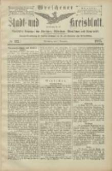 Wreschener Stadt und Kreisblatt: amtlicher Anzeiger für Wreschen, Miloslaw, Strzalkowo und Umgegend 1905.11.07 Nr132