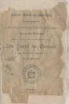 Kurzer Abriss der Geschichte der unter Constitution der Grossen National Mutter-Loge der Preussischen Staaten, genannt zu den drei Weltkugeln arbeitenden St. Johannis-Freimaurer-Loge. Zum Tempel der Eintracht im Orient Posen bis zum Jahre 1870