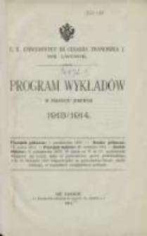 Program wykładów w półroczu zimowem 1913/1914. C.K Uniwersytet im. Cesarza Franciszka I we Lwowie