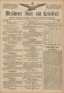 Wreschener Stadt und Kreisblatt: amtlicher Anzeiger für Wreschen, Miloslaw, Strzalkowo und Umgegend 1907.08.27 Nr102