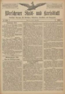 Wreschener Stadt und Kreisblatt: amtlicher Anzeiger für Wreschen, Miloslaw, Strzalkowo und Umgegend 1907.11.21 Nr139