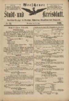 Wreschener Stadt und Kreisblatt: amtlicher Anzeiger für Wreschen, Miloslaw, Strzalkowo und Umgegend 1898.06.22 Nr52