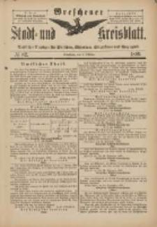 Wreschener Stadt und Kreisblatt: amtlicher Anzeiger für Wreschen, Miloslaw, Strzalkowo und Umgegend 1898.10.01 Nr82