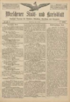 Wreschener Stadt und Kreisblatt: amtlicher Anzeiger für Wreschen, Miloslaw, Strzalkowo und Umgegend 1907.04.18 Nr47