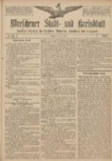 Wreschener Stadt und Kreisblatt: amtlicher Anzeiger für Wreschen, Miloslaw, Strzalkowo und Umgegend 1907.06.06 Nr67
