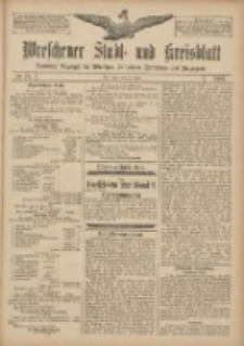 Wreschener Stadt und Kreisblatt: amtlicher Anzeiger für Wreschen, Miloslaw, Strzalkowo und Umgegend 1907.06.25 Nr75
