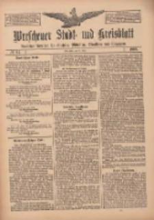 Wreschener Stadt und Kreisblatt: amtlicher Anzeiger für Wreschen, Miloslaw, Strzalkowo und Umgegend 1909.07.20 Nr84