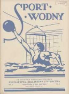 Sport Wodny: dwutygodnik poświęcony sprawom wioślarstwa, żeglarstwa i pływactwa 1928.05.01 R.4 Nr9