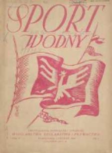Sport Wodny: dwutygodnik poświęcony sprawom wioślarstwa, żeglarstwa i pływactwa 1929.01 R.5 Nr1