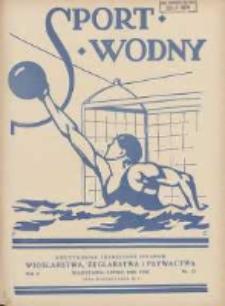 Sport Wodny: dwutygodnik poświęcony sprawom wioślarstwa, żeglarstwa i pływactwa 1929.07 R.5 Nr12