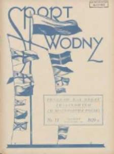 Sport Wodny: dwutygodnik poświęcony sprawom wioślarstwa, żeglarstwa i pływactwa 1929.08 R.5 Nr13