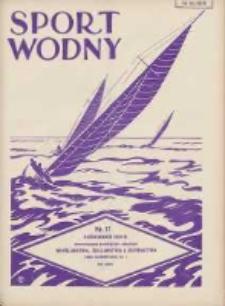 Sport Wodny: dwutygodnik poświęcony sprawom wioślarstwa, żeglarstwa i pływactwa 1929.10 R.5 Nr17