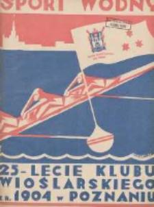 Sport Wodny: dwutygodnik poświęcony sprawom wioślarstwa, żeglarstwa i pływactwa 1929.12 R.5 Nr21