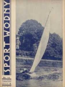 Sport Wodny: dwutygodnik poświęcony sprawom wioślarstwa, żeglarstwa, pływactwa, turystyki wodnej i jachtingu motorowego 1937.08 R.13 Nr15