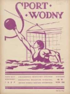 Sport Wodny: dwutygodnik poświęcony sprawom wioślarstwa, żeglarstwa, pływactwa, turystyki wodnej i jachtingu motorowego 1937.09 R.13 Nr16