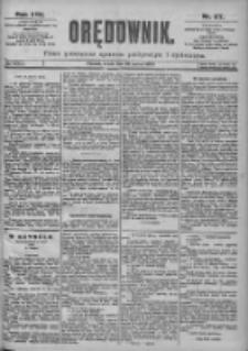 Orędownik: pismo dla spraw politycznych i spółecznych 1899.03.22 R.29 Nr67
