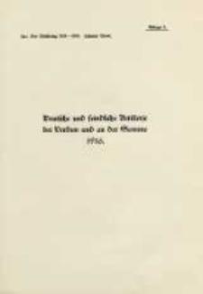 Die Operationen des Jahres 1916: bis zum Wechsel in der Obersten Heeresleitung: mit fünfundvierzig Karten und Skizzen Bd.10 Anlage 1-4