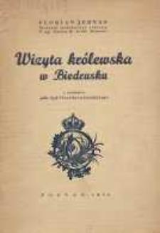Wizyta królewska w Biedrusku