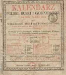 Kalendarz Polski, Ruski i Gospodarski na Rok Pański 1822 dla Wielkiego Xięstwa Poznańskiego : który jest rokiem zwyczaynym maiącym dni 365