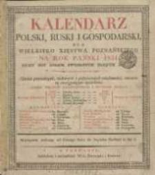 Kalendarz Polski, Ruski i Gospodarski na Rok Pański 1831 dla Wielkiego Xięstwa Poznańskiego : który jest rokiem zwyczaynym maiącym dni 365