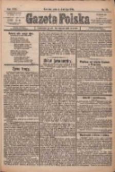 Gazeta Polska: codzienne pismo polsko-katolickie dla wszystkich stanów 1922.02.04 R.26 Nr28