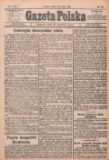 Gazeta Polska: codzienne pismo polsko-katolickie dla wszystkich stanów 1922.02.24 R.26 Nr45