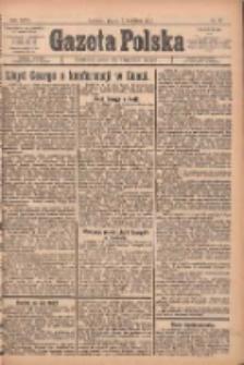 Gazeta Polska: codzienne pismo polsko-katolickie dla wszystkich stanów 1922.04.07 R.26 Nr81