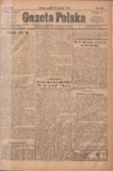 Gazeta Polska: codzienne pismo polsko-katolickie dla wszystkich stanów 1922.12.22 R.26 Nr292
