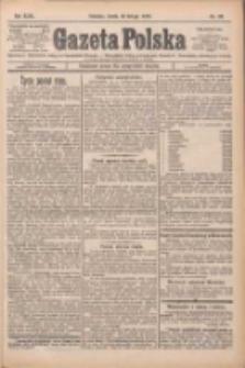 Gazeta Polska: codzienne pismo polsko-katolickie dla wszystkich stanów 1925.02.18 R.29 Nr39