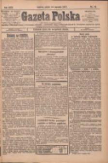 Gazeta Polska: codzienne pismo polsko-katolickie dla wszystkich stanów 1927.01.14 R.31 Nr10