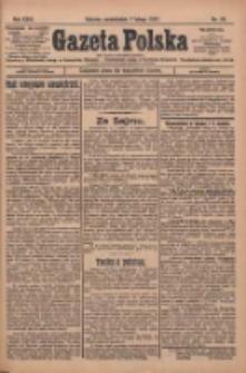 Gazeta Polska: codzienne pismo polsko-katolickie dla wszystkich stanów 1927.02.07 R.31 Nr29