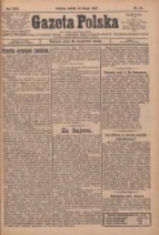 Gazeta Polska: codzienne pismo polsko-katolickie dla wszystkich stanów 1927.02.12 R.31 Nr34