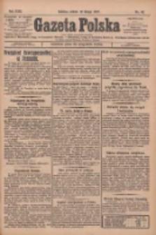 Gazeta Polska: codzienne pismo polsko-katolickie dla wszystkich stanów 1927.02.19 R.31 Nr40