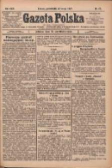 Gazeta Polska: codzienne pismo polsko-katolickie dla wszystkich stanów 1927.02.28 R.31 Nr47