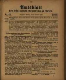 Amtsblatt der Königlichen Regierung zu Posen. 1909.11.09 Nro.45