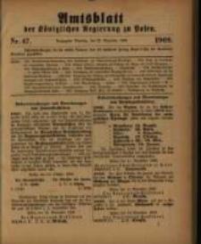 Amtsblatt der Königlichen Regierung zu Posen. 1909.11.23 Nro.47
