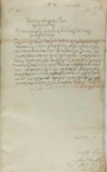 List Jana Firleia do króla Zygmunta III, Markuszów 06.06.1602