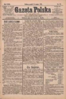 Gazeta Polska: codzienne pismo polsko-katolickie dla wszystkich stanów 1929.03.15 R.33 Nr62