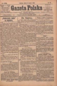 Gazeta Polska: codzienne pismo polsko-katolickie dla wszystkich stanów 1929.03.16 R.33 Nr63