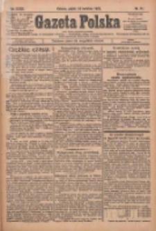 Gazeta Polska: codzienne pismo polsko-katolickie dla wszystkich stanów 1929.04.19 R.33 Nr91